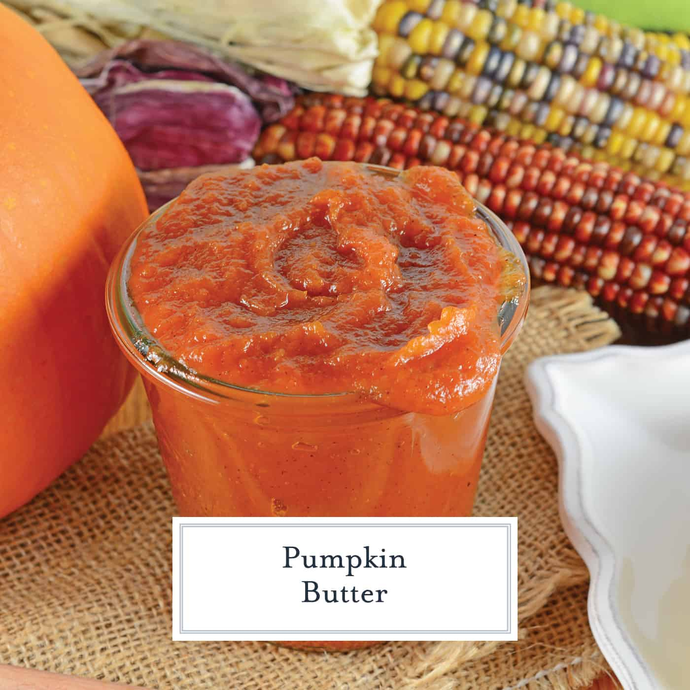 Pumpkin Butter is an easy spread that can be used on everything from pancakes to dinner rolls and everything between! Make extra to give as gifts. #pumpkinbutterrecipe #pumpkinbutteruses www.savoryexperiments.com