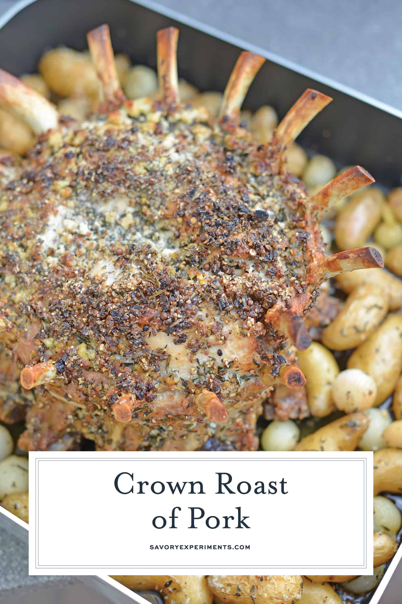 Crown Pork Roast is the perfect special occasion or holiday meal to serve for a crowd. Tasty and impressive presentation make this a winning pork recipe! #crownroastofpork #porkcrownroast www.savoryexperiments.com