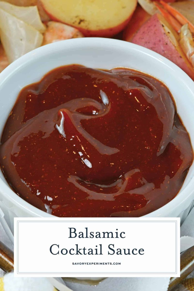 Balsamic Cocktail Sauce is a new twist on an old favorite. Perfect for serving with shrimp cocktail or steamed shrimp. Make sure you try it out! #homemadecocktailsauce #cocktailsaucerecipe www.savoryexperiments.com