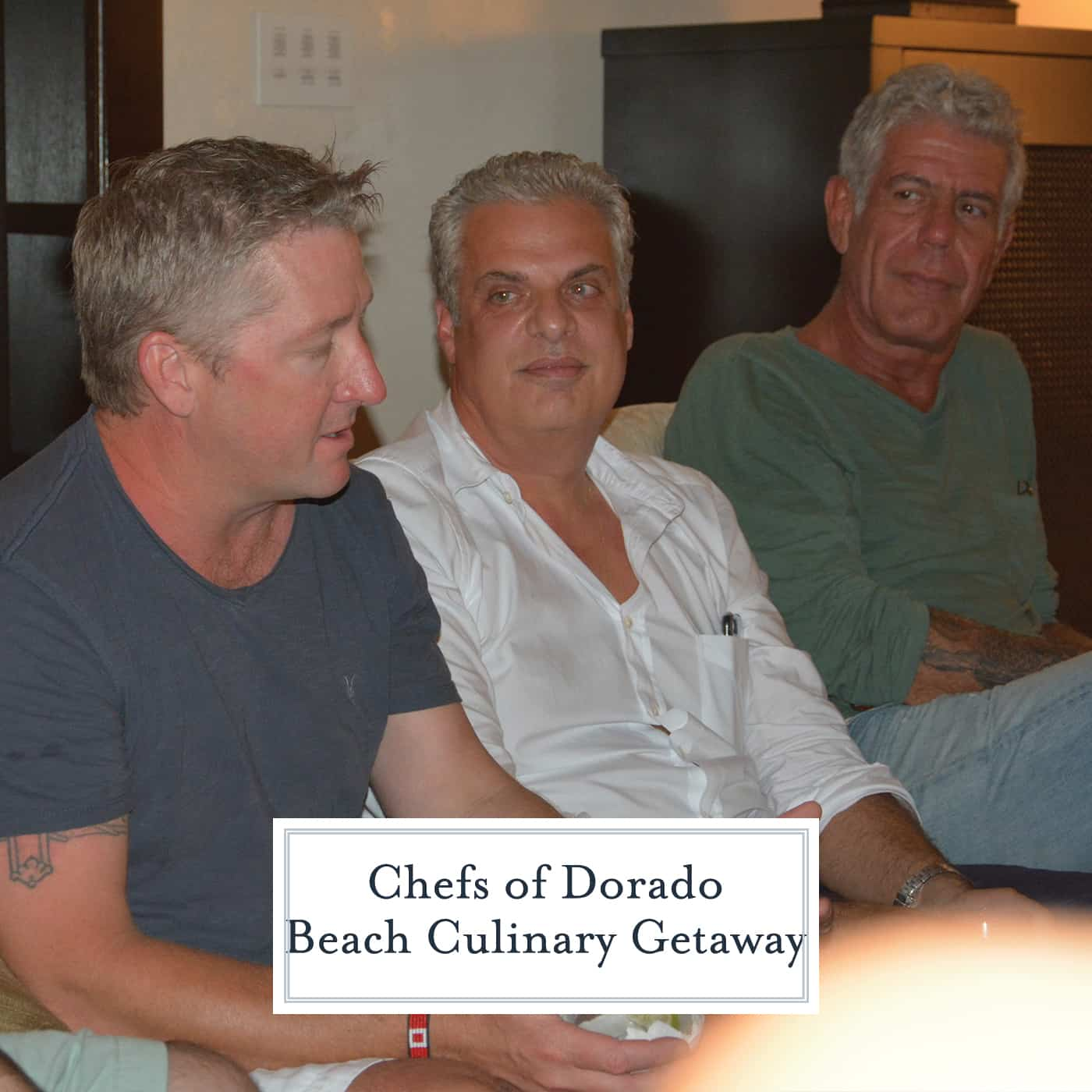 Meet the Chefs of the Dorado Beach Culinary Getaway: Jose Andres, Anthony Bourdain, Tim Love and Eric Ripert. www.savoryexperiments.com