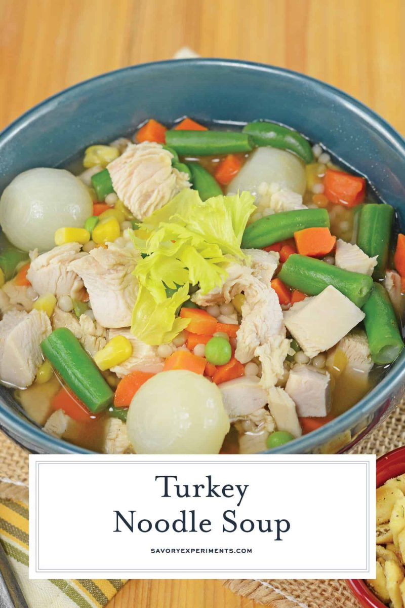 Turkey Noodle Soup is a quick, easy and comforting turkey noodle soup recipe filled with savory broth, tender turkey and lots of vegetables! #turkeynoodlesoup #recipeswithleftoverturkey #oldfashionedturkeysoup www.savoryexperiments.com