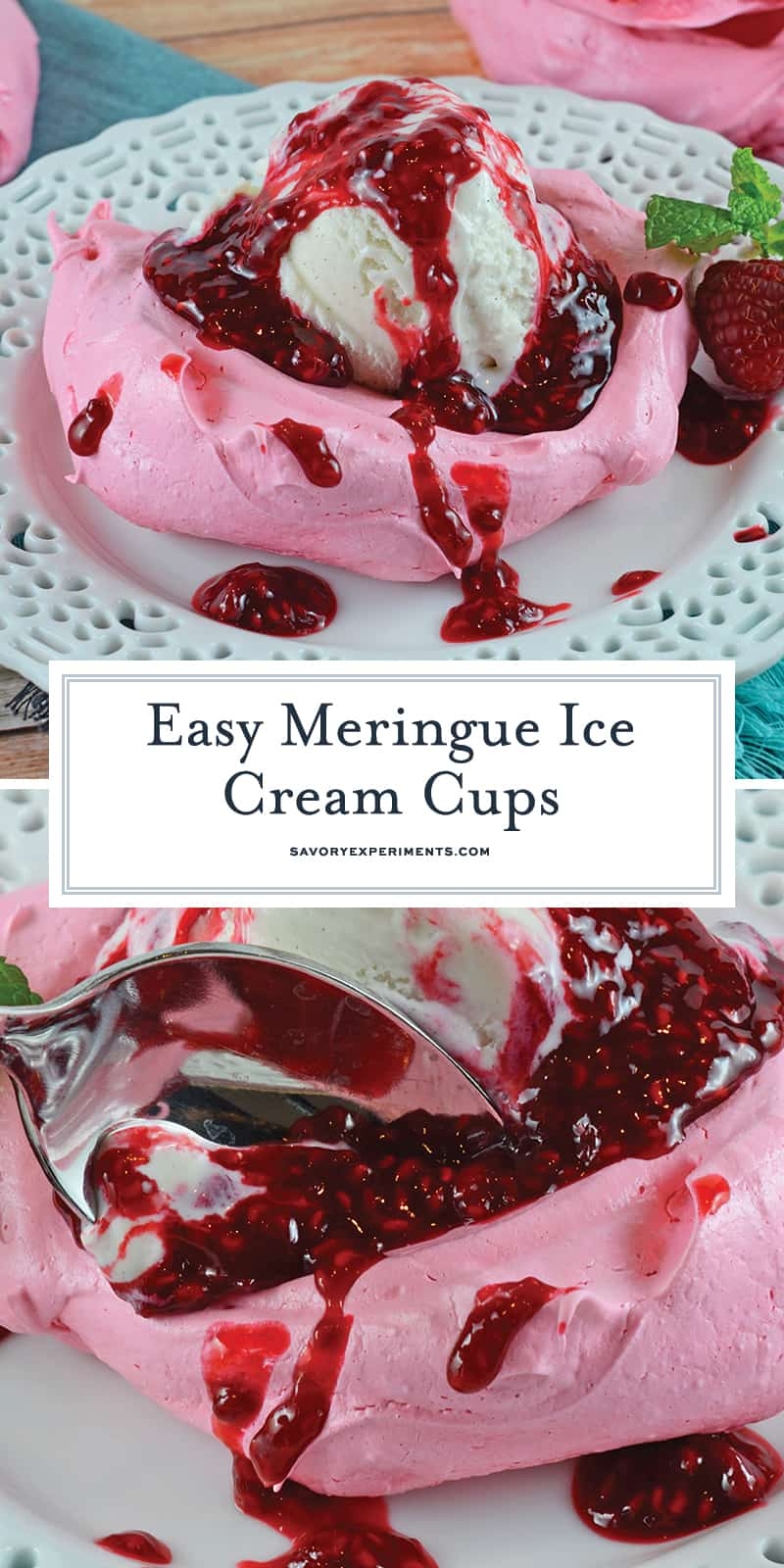 Easy Meringue Ice Cream Cups are the perfect dinner party dessert or special occasion treat that all your family and friends will enjoy! #meringuerecipe #howtomakemeringue #meringues #valentinesdaydessert www.savoryexperiments.com