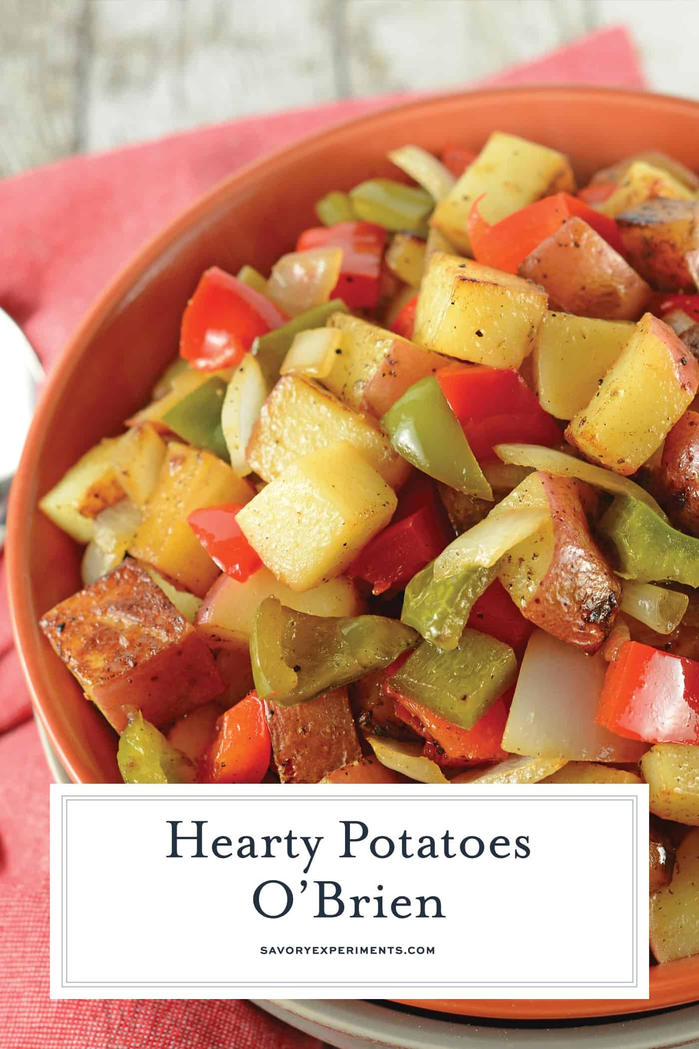 This is a traditional Potatoes O'Brien recipe with one special ingredient to really amp up the flavors! Potatoes, bell peppers and onions, you just can't go wrong! #potatoesobrien #potatosidedish #breakfastpotatoes www.savoryexperiments.com
