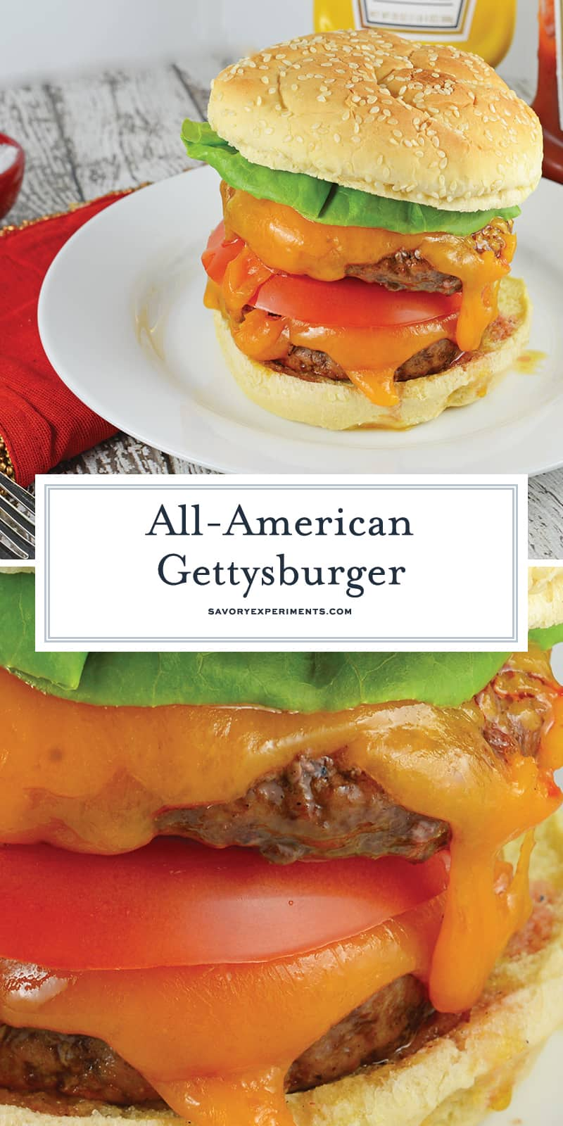 Do you love Gettysburger? I love Gettysburger! Everyone loves a Gettysburger! #gettysburger www.savoryexperiments.com