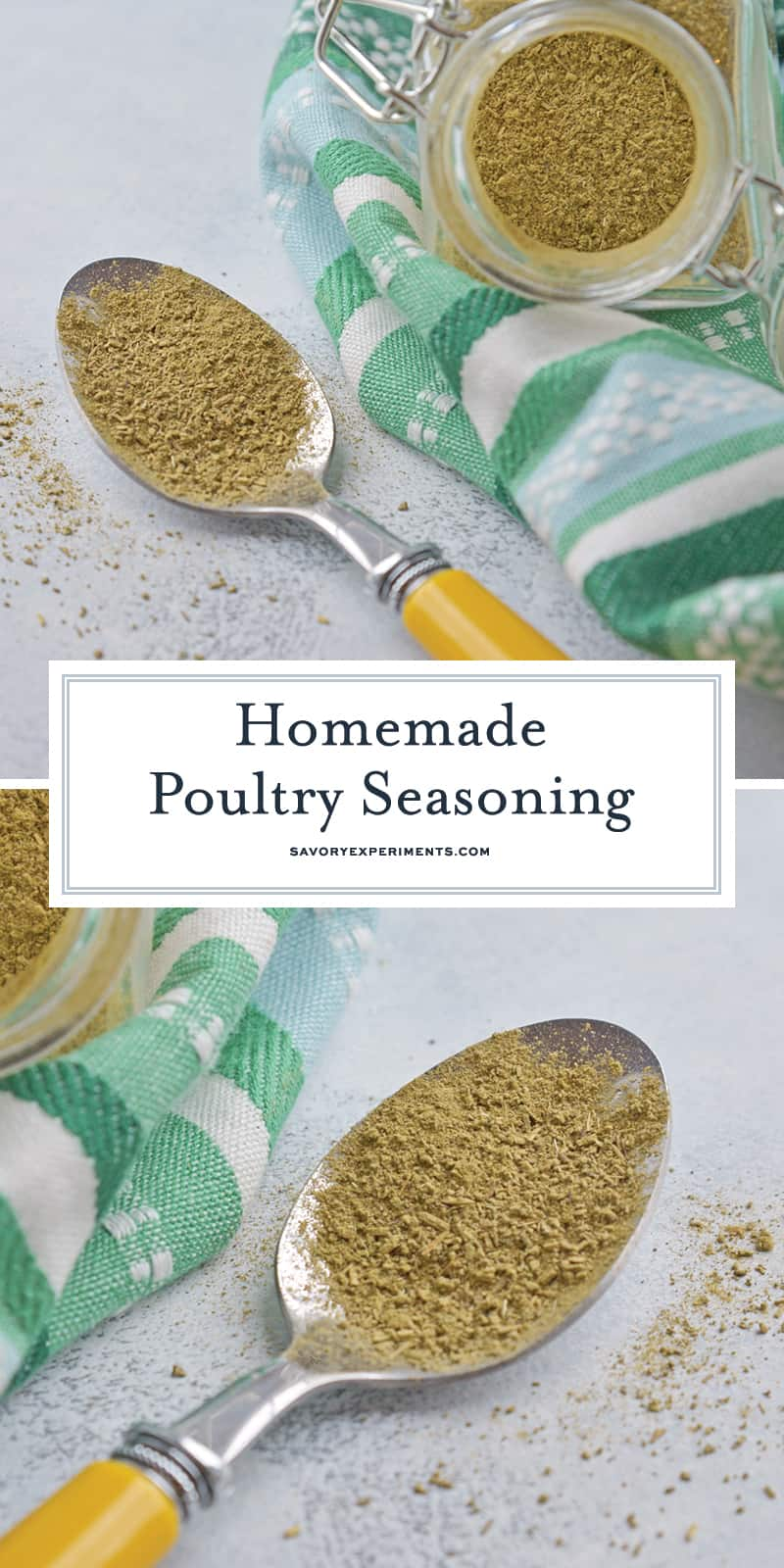 Homemade Poultry Seasoning is super easy to make, you probably already have all the ingredients in your pantry! Season chicken, beef, seafood and more! #poultryseasoning #homemadespices www.savoryexperiments.com