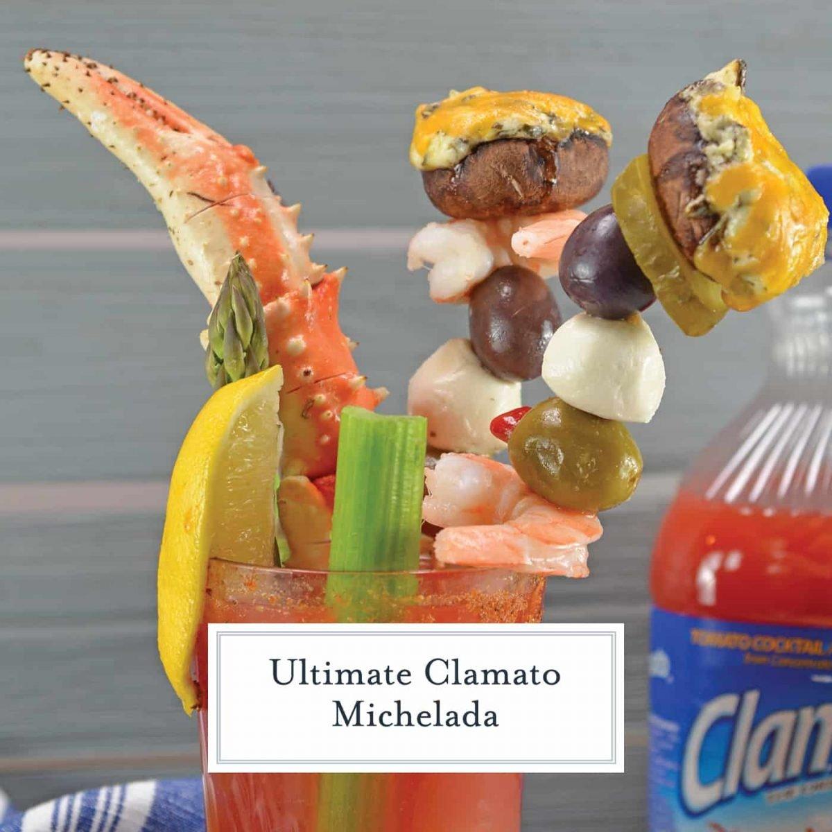 Ultimate Clamato Michelada | The