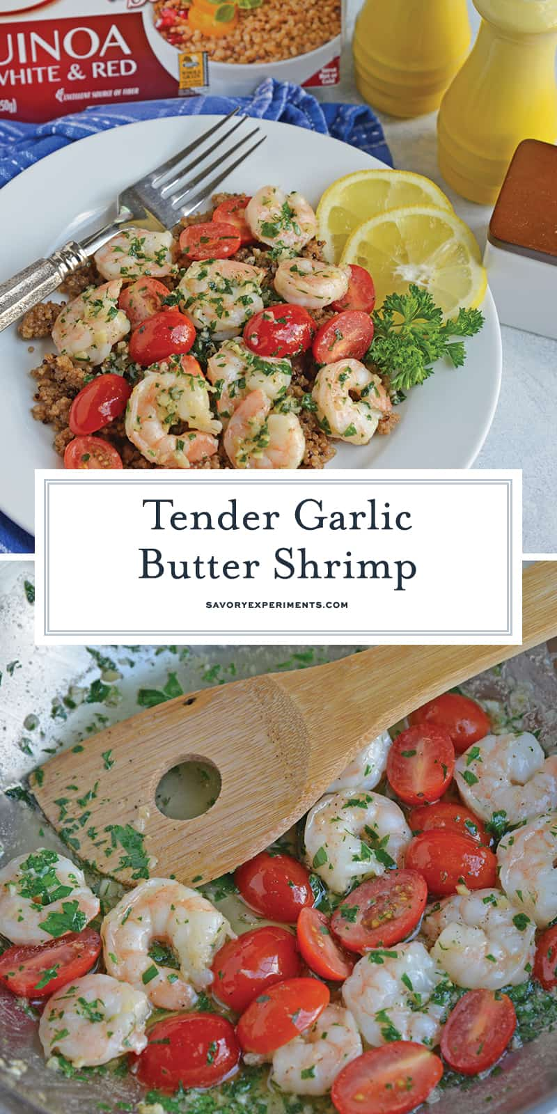 Garlic Butter Shrimp is a quick and easy meal solution that takes only 10 minutes to prepare! Served over wholesome quinoa with garlicky shrimp and tomatoes. #garlicbuttershrimp #easyshrimprecipes www.savoryexperiments.com