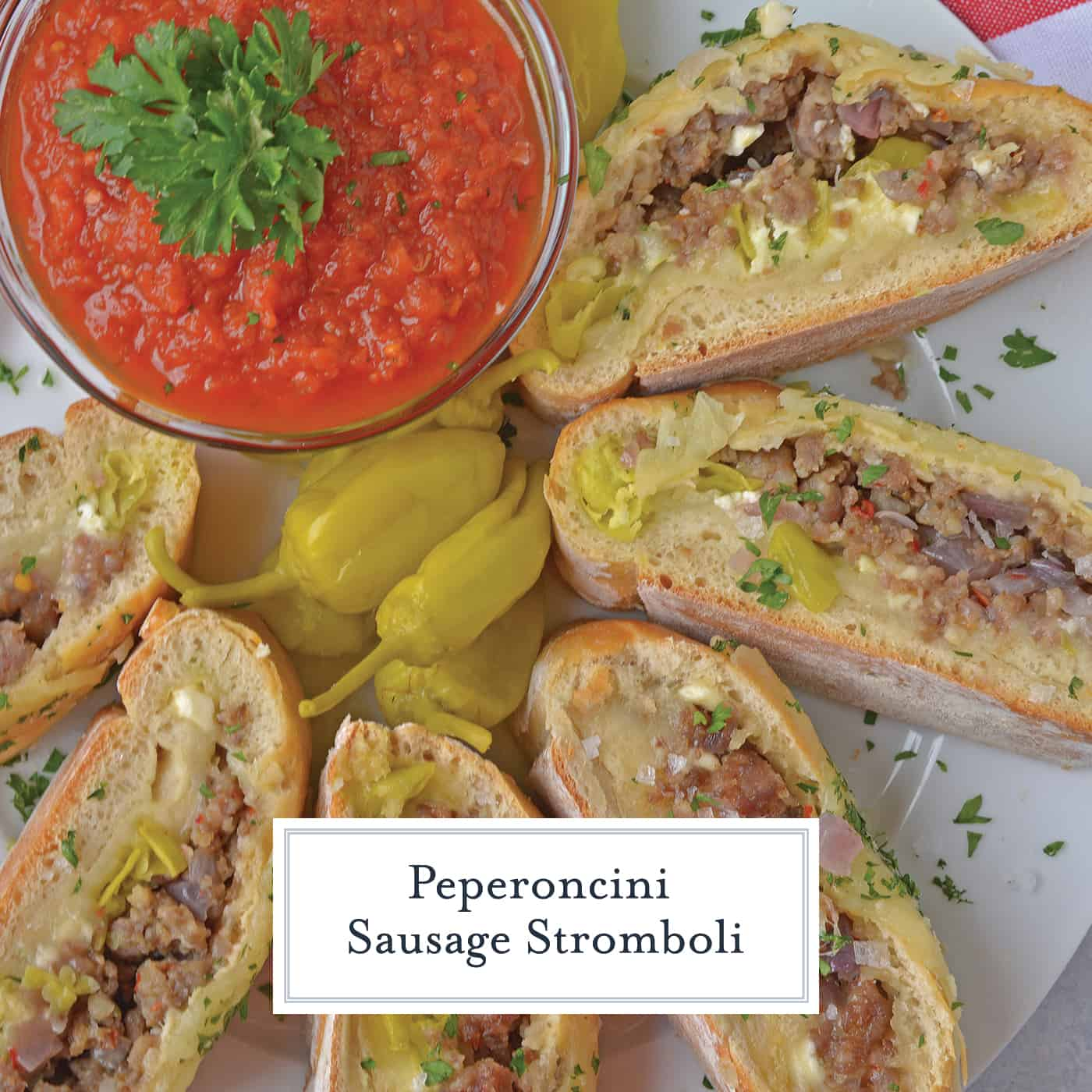 Peperoncini Sausage Stromboli is a crave-worthy, easy dinner recipe that your whole family will enjoy. Check out all the ways to make this dish your new family favorite. #strombolirecipes www.savoryexperiments.com