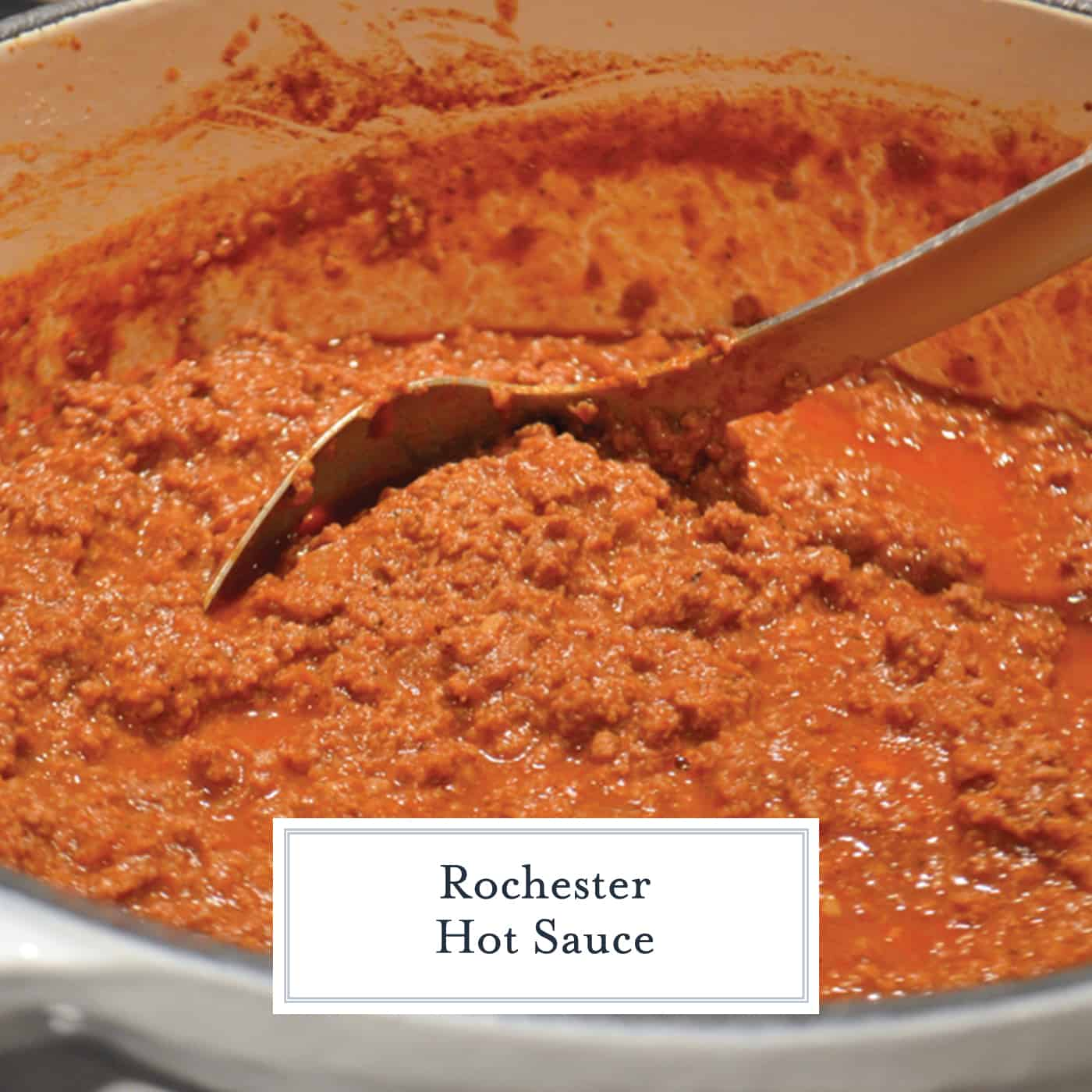 Rochester Hot Sauce is a ground beef and tomato based sauce used to top Garbage Plates. While it is served hot, it is not traditionally spicy. #hotsauce #garbageplates www.savoryexperiments.com