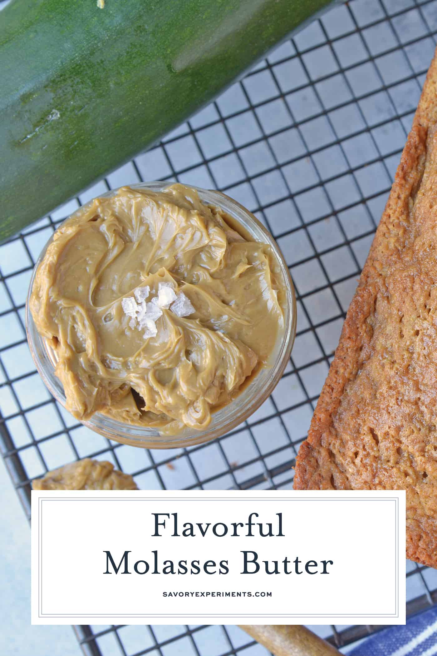 Molasses Butter is the blend of butter, molasses and one secret ingredient that will never guess until see the recipe! Served best on fresh zucchini bread and biscuits! #flavoredbutter #molassesbutter www.savoryexperiments.com