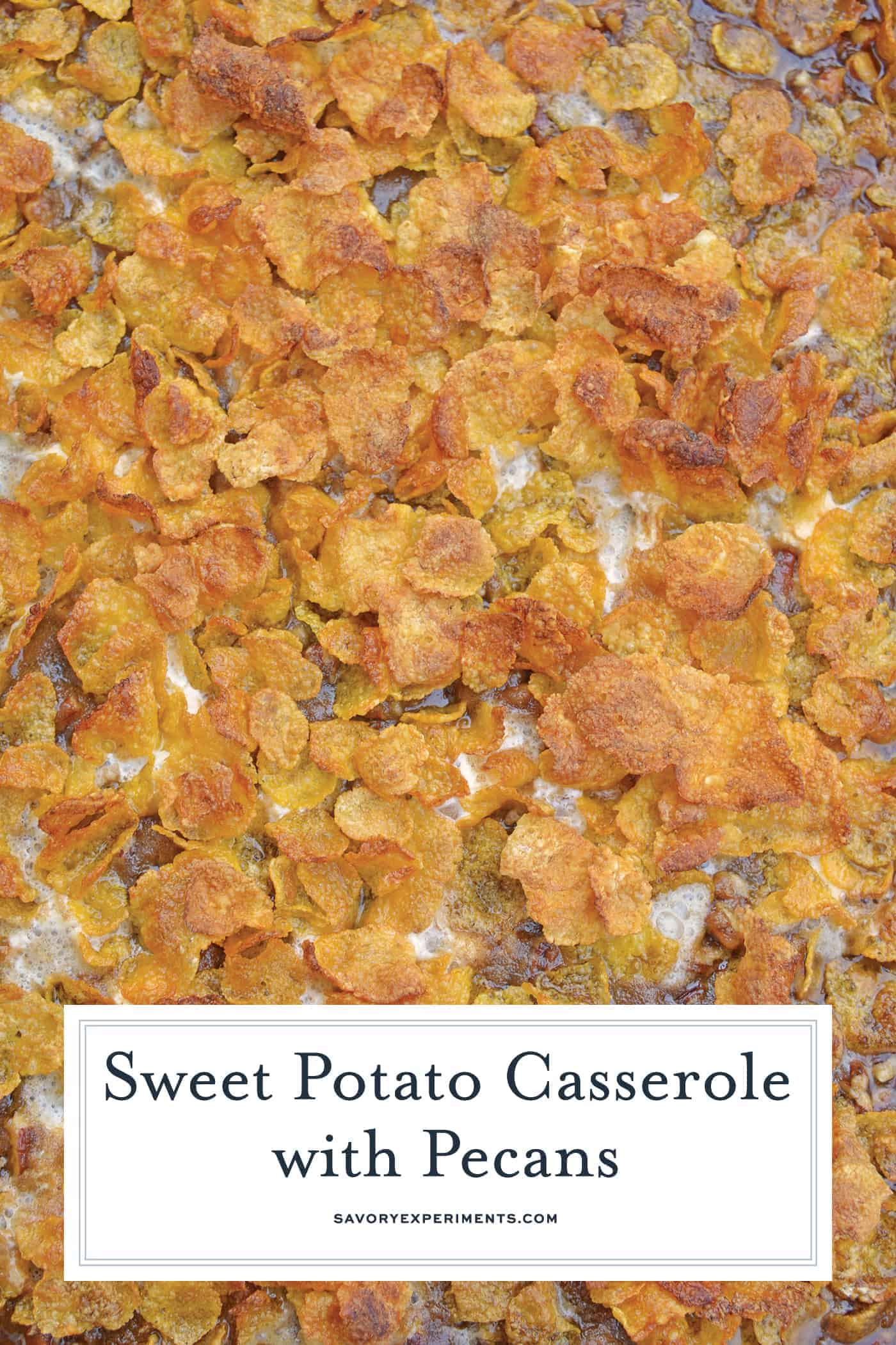 Sweet Potato Casserole with Pecans is the ultimate sweet potato souffle recipe using fresh sweet potatoes, pecan topping and marshmallows. #sweetpotatocasserole #sweetpotatosouffle www.savoryexperiments.com