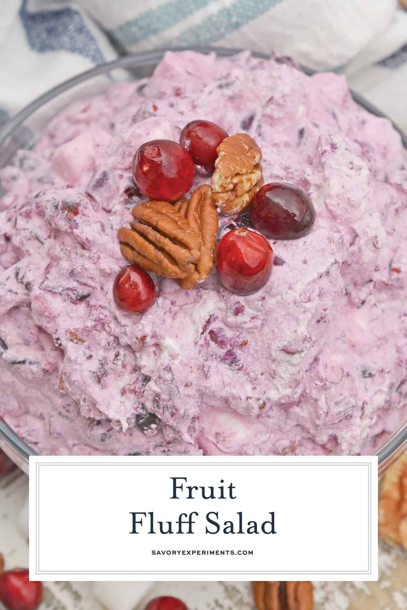 Fruit Fluff Salad is a classic side dish for the holidays combining Cherry Fluff, Pineapple Fluff and Cranberry Fluff Salad into one! #fruitfluffsalad #fluffsaladrecipe www.savoryexperiments.com