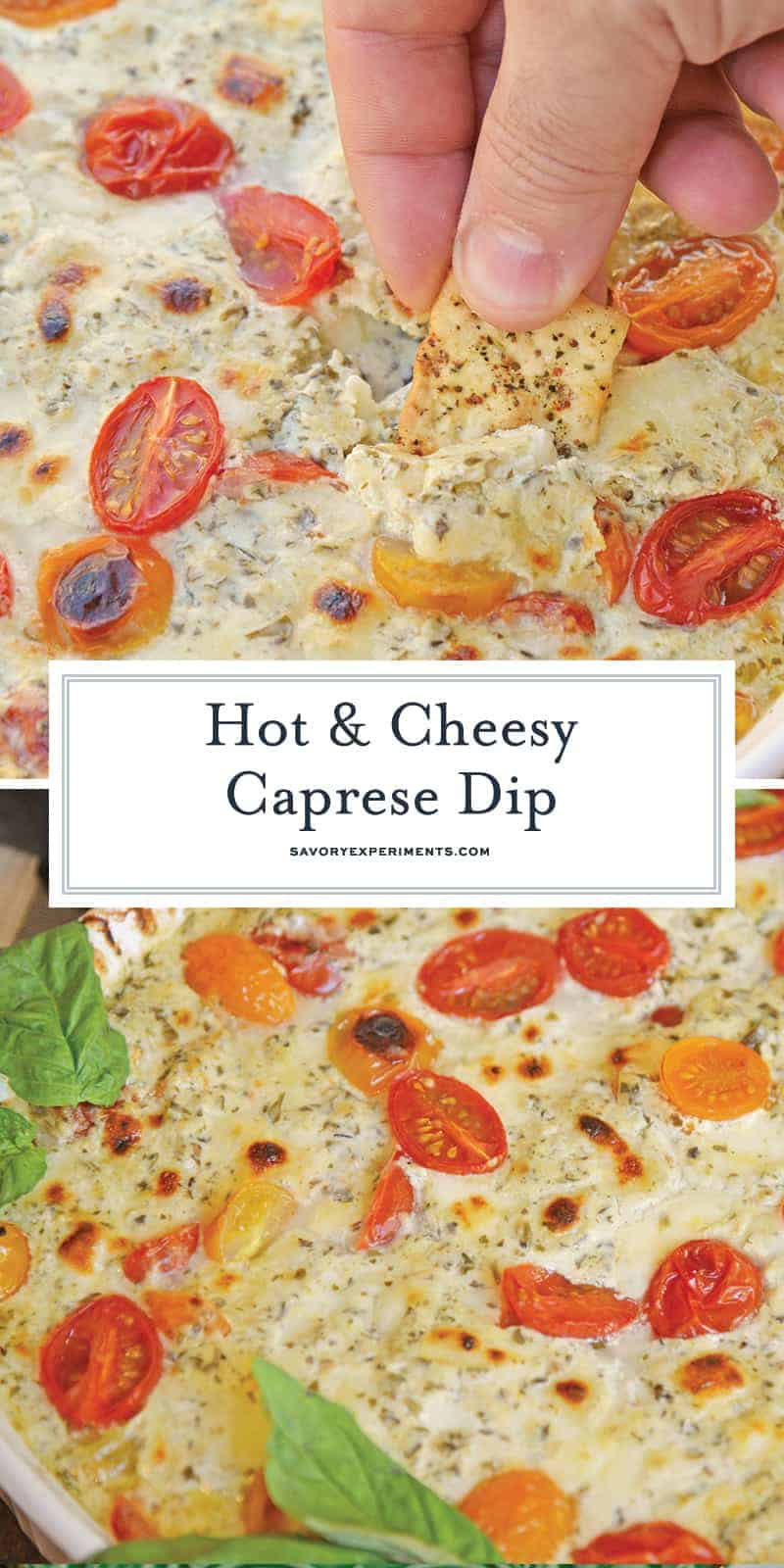 Hot Caprese Dip is a party appetizer favorite using mozzarella, pesto and sweet tomatoes. An easy appetizer your guests will love! #capresedip #capresesalad #partyappetizers www.savoryexperiments.com