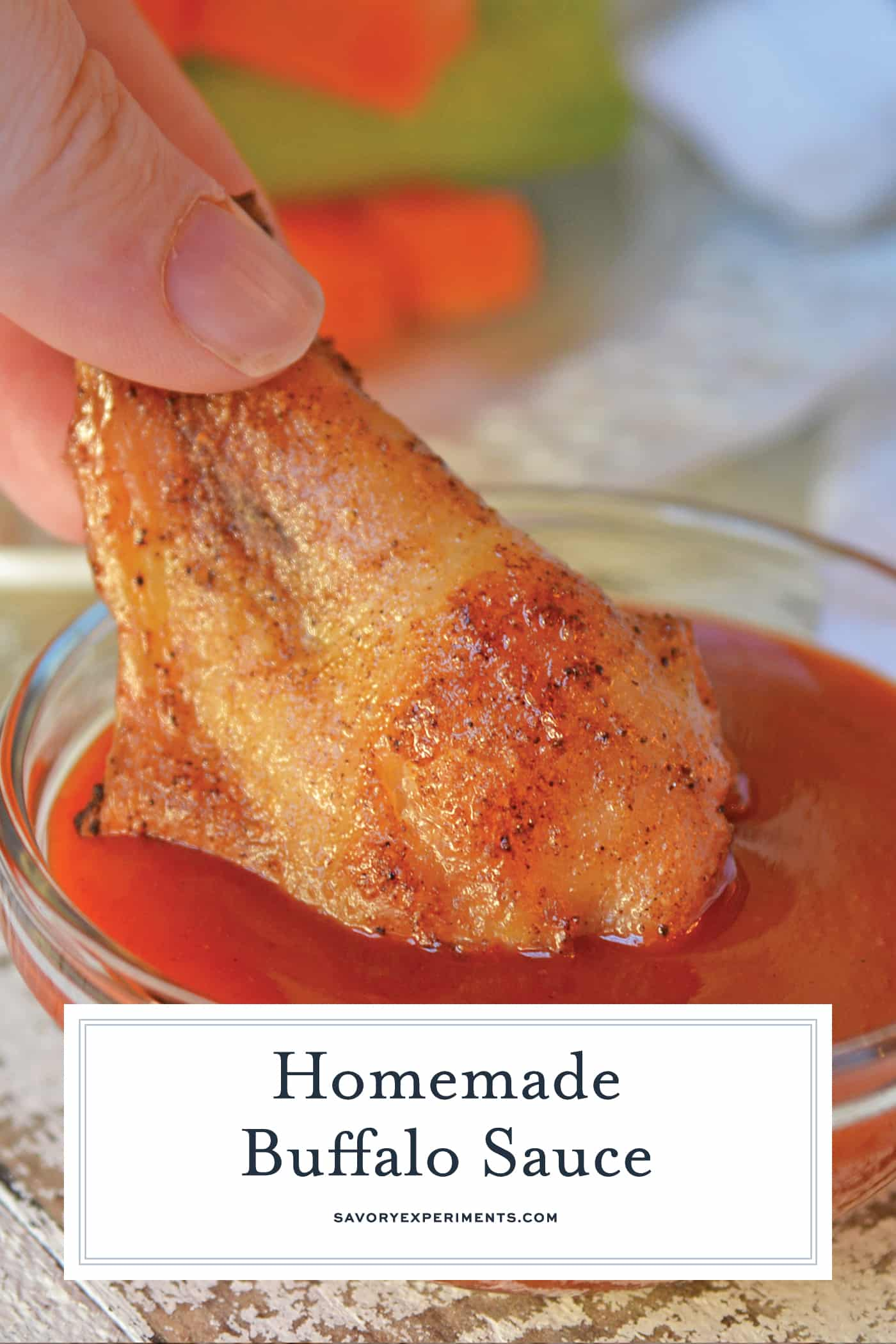 Homemade Buffalo Sauce is an easy blend of two ingredients! Use other wing sauce ingredients for fun twists for all your buffalo recipes. Yes to hot wings! #buffalosauce #wingsauce #hotwings www.savoryexperiments.com