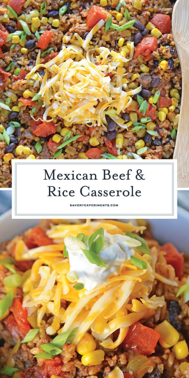 Mexican Beef and Rice Casserole is an easy weeknight recipe using ground beef, taco seasoning and other easy ingredients for a one dish meal! #onedishrecipes #groundbeefrcipes www.savoryexperiments.com