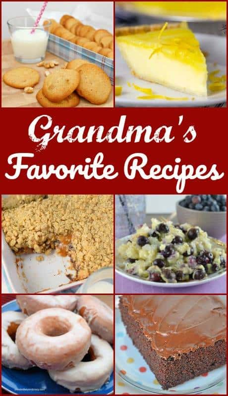 Grandma's Favorite Recipes- delicious recipes passed down from our grandmother's.