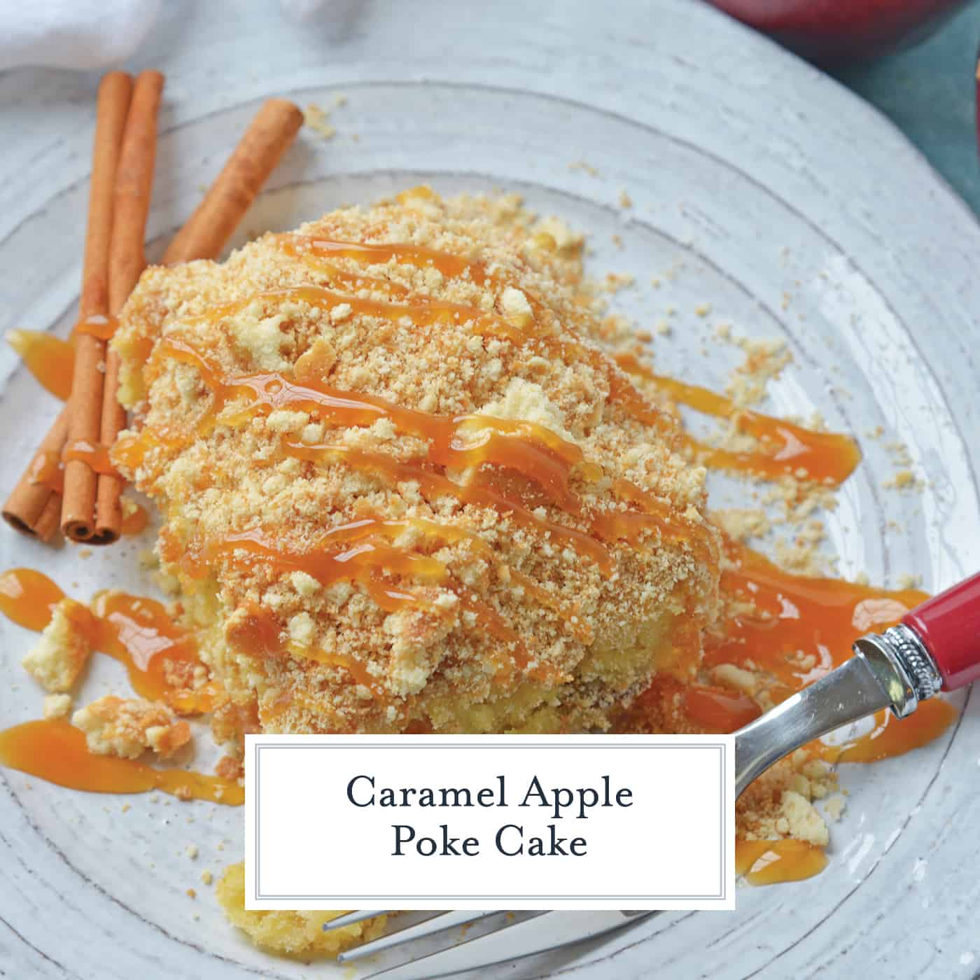 Easy And Moist Caramel Apple Poke Cake With Pudding