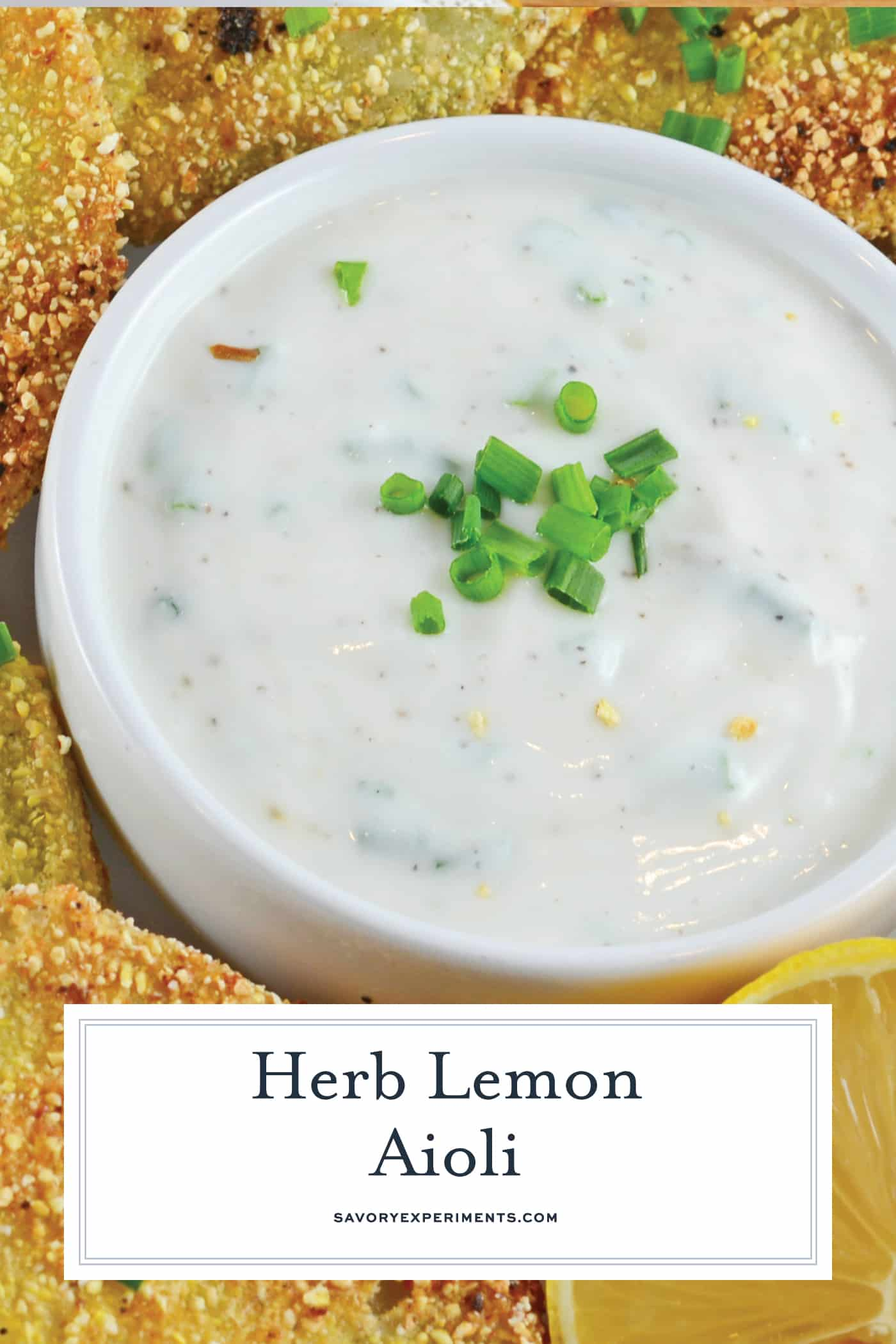 Herb Lemon Aioli is a delicious condiment perfect for sandwiches, as a dipping sauce and even as a marinade!#aiolirecipe #dippingsauce www.savoryexperiments.com