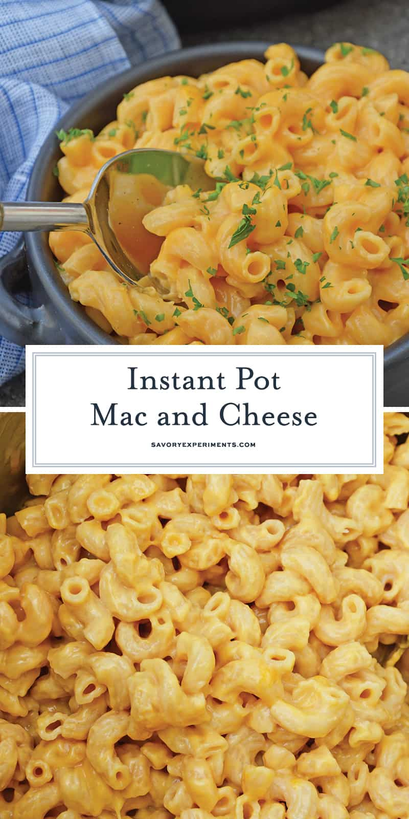 Of all of the Instant Pot recipes, this pressure cooker mac and cheese is the best! If you like homemade creamy mac and cheese, Instant Pot Mac and Cheese is for you! #pressurecookermacandcheese #instantpotrecipes #instantpotmacandcheese www.savoryexperiments.com