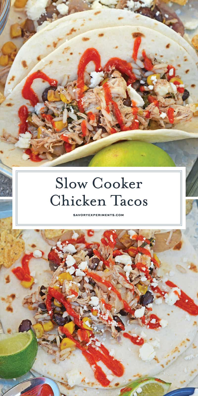 Slow Cooker Chicken Tacos only take 10 minutes to make in the crock pot! Just set it and forget it for a delicious dinner! #shreddedchickentacos #chickenstreettacos #softtacos www.savoryexperiments.com