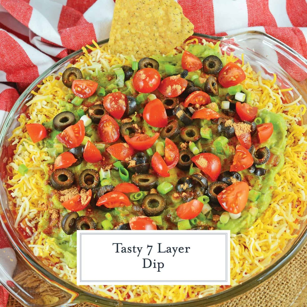7 Layer Dip, also known as taco dip, ready to be served