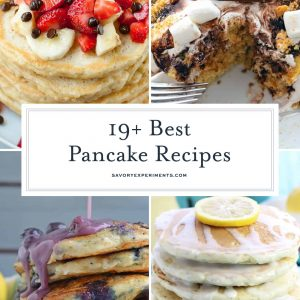 This list of easy homemade pancake recipes is the best! From healthy and savory to quick and sweet, these fluffy, from-scratch pancakes will totally make your weekend brunch! #bestpancakerecipes #bestsimplepancakerecipe #besteasypancakes www.savoryexperiments.com