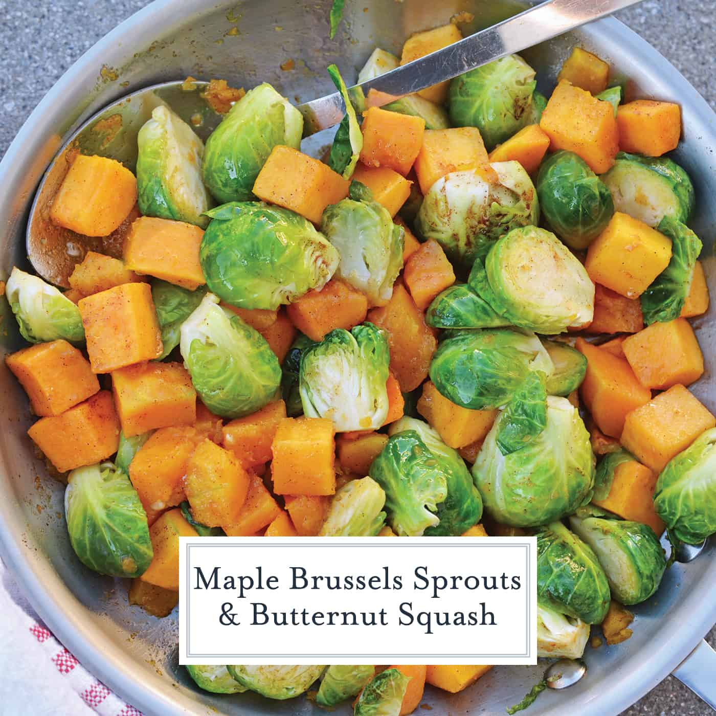 These Maple Brussels Sprouts and Butternut Squash make the best, easy vegetable side dish! This easy side dish can be on your dinner table in under 30 minutes. #brusselssproutsrecipes #easysidedishes #butternutsquashrecipes #savoryexperiments