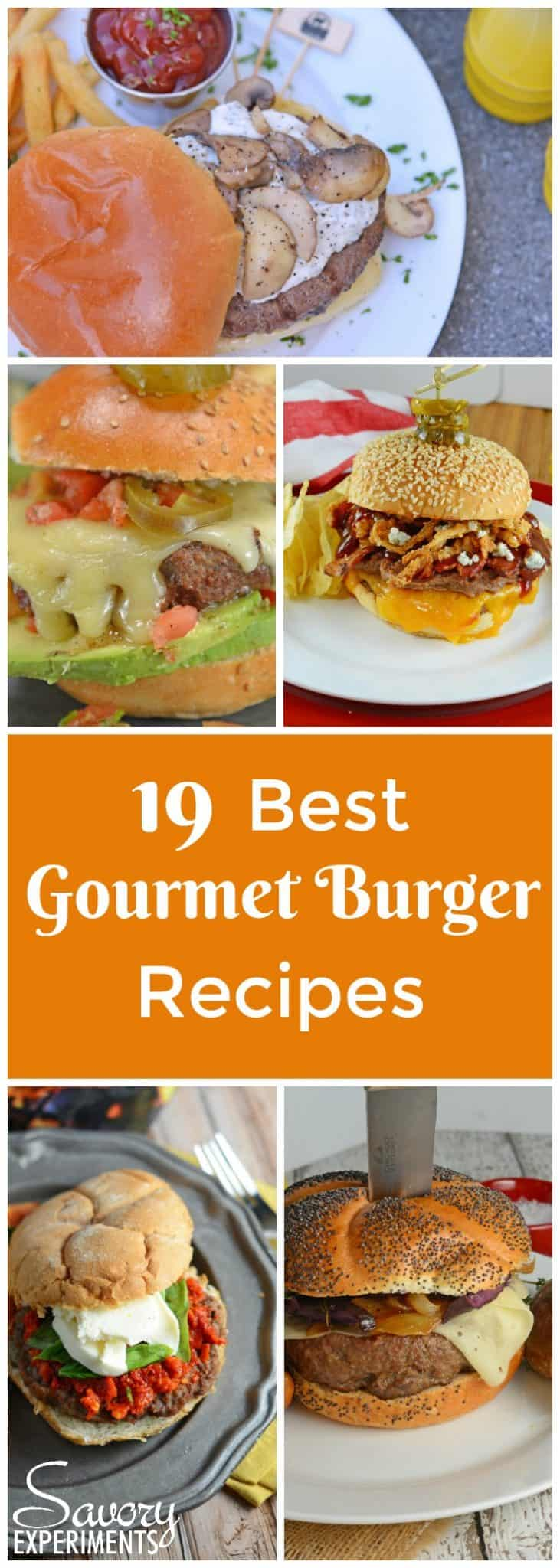 These are the best gourmet burger recipes! If you've ever wondered how to make gourmet burgers at home, you are going to be surprised at how easy they are! #gourmetburgerrecipes #gourmetburgerideas #gourmetbeefburgerrecipe #savoryexperiments