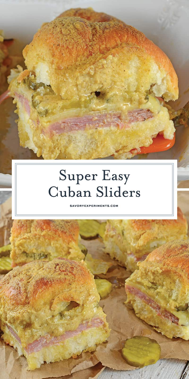 Cuban Sliders are made with layers of ham, pickles, and cheese between delicious sweet Hawaiian rolls. An easy and yummy appetizer! #cubansliders #minicubansandwiches www.savoryexperiments.com