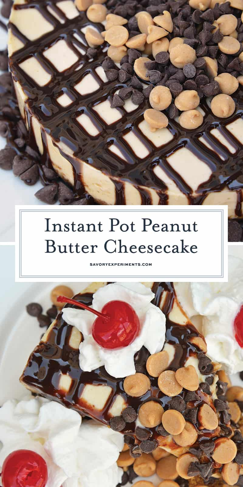 Instant Pot Peanut Butter Cheesecake is a rich and creamy cheesecake with a graham cracker crust, layer of chocolate and topped with peanut butter and chocolate chips. #instantpotcheesecake #peanutbuttercheesecake www.savoryexperiments.com