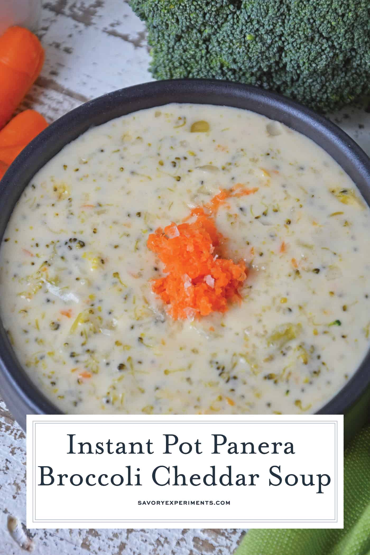 An easy instant pot recipe that tastes even better than the original Panera Broccoli Cheddar Soup. Ready in just 30 minutes! #panerasoup #instantpotsouprecipes #broccolicheddarsoup #easyinstantpotrecipes www.savoryexperiments.com