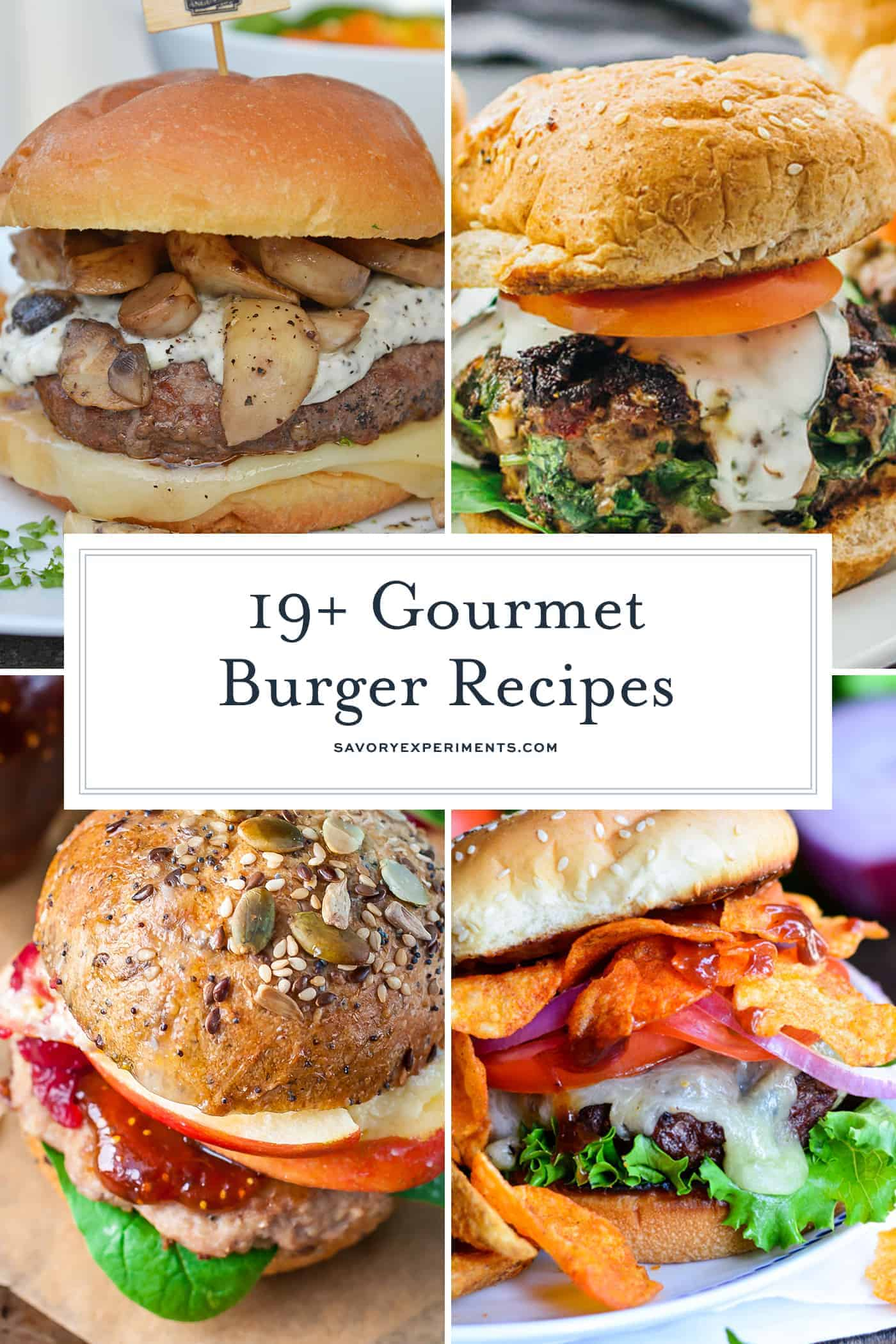 These are the best gourmet burger recipes! If you've ever wondered how to make gourmet burgers at home, you are going to be surprised at how easy they are! #gourmetburgerrecipes #gourmetburgerideas #gourmetbeefburgerrecipe www.savoryexperiments.com