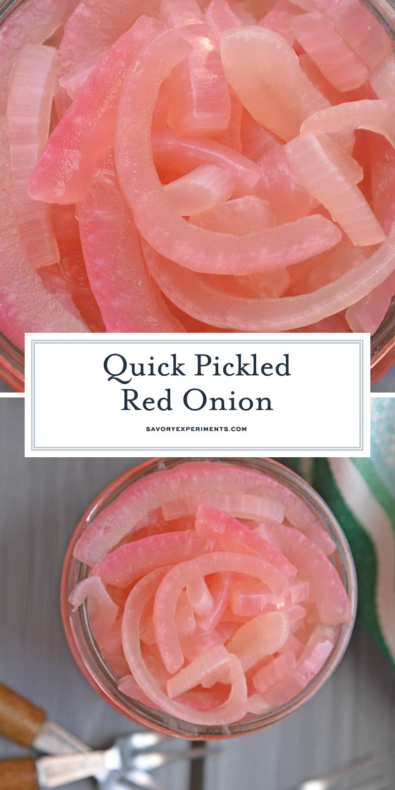Quick Pickled Red Onion will quickly become the only pickled onions you ever make, with just 3 ingredients and limited prep time! #pickledonions #pickledredonions #howtopickleonions www.savoryexperiments.com