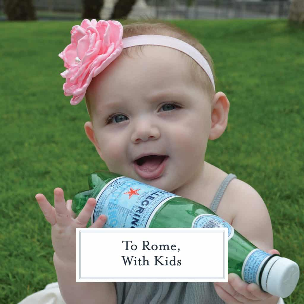 Tips for Traveling to Rome with kids. Must-have items and tips for a fun vacation! #vacationinrome #travelingwithkids www.savoryexperiments.com