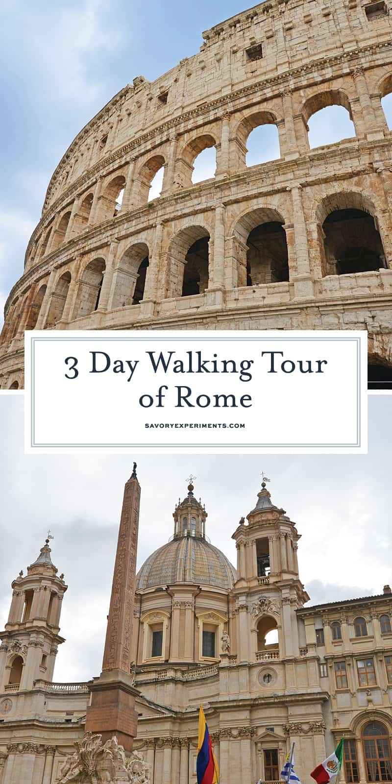 Get ready to start planning your 3 day walking tour of rome! Before leaving check out my Rome travel tips and must-eat items on Roman menus. #romeitaly www.savoryexperiments.com