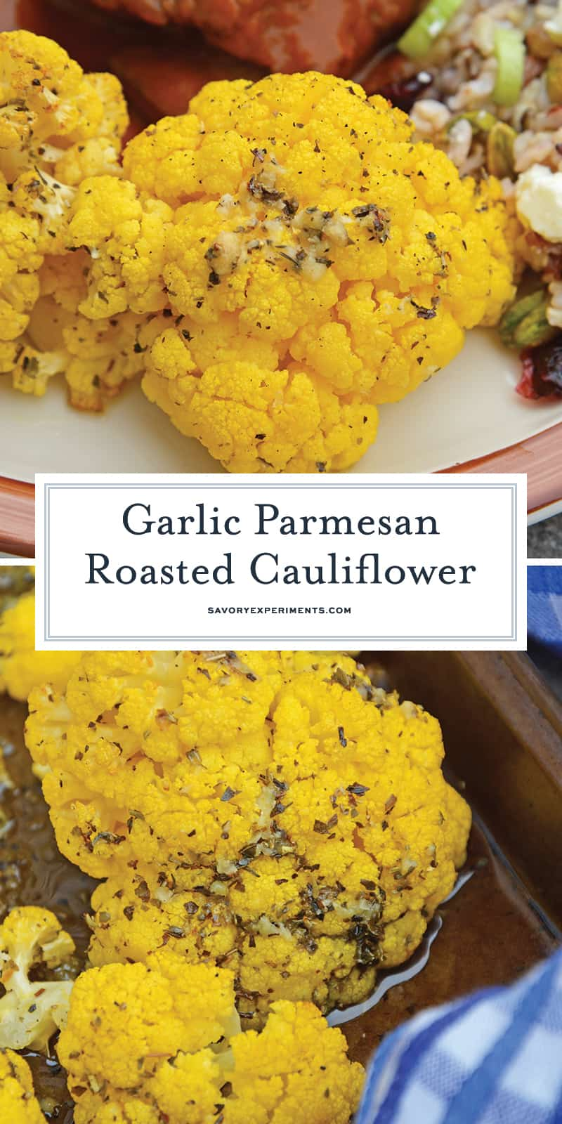 Garlic Parmesan Roasted Cauliflower is an easy cauliflower recipe using garlic and parmesan! A delicious and healthy side dish. #roastcauliflower #cauliflowerrecipes www.savoryexperiments.com