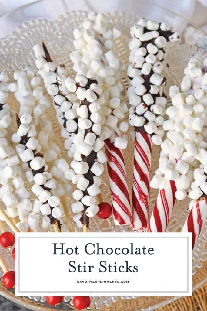 Hot Chocolate Stir Sticks will take your homemade hot chocolate to the next level. Like chocolate spoons, they add marshmallows and more to your drink! #chocolatespoons #hotchocolatestirsticks www.savoryexperiments.com