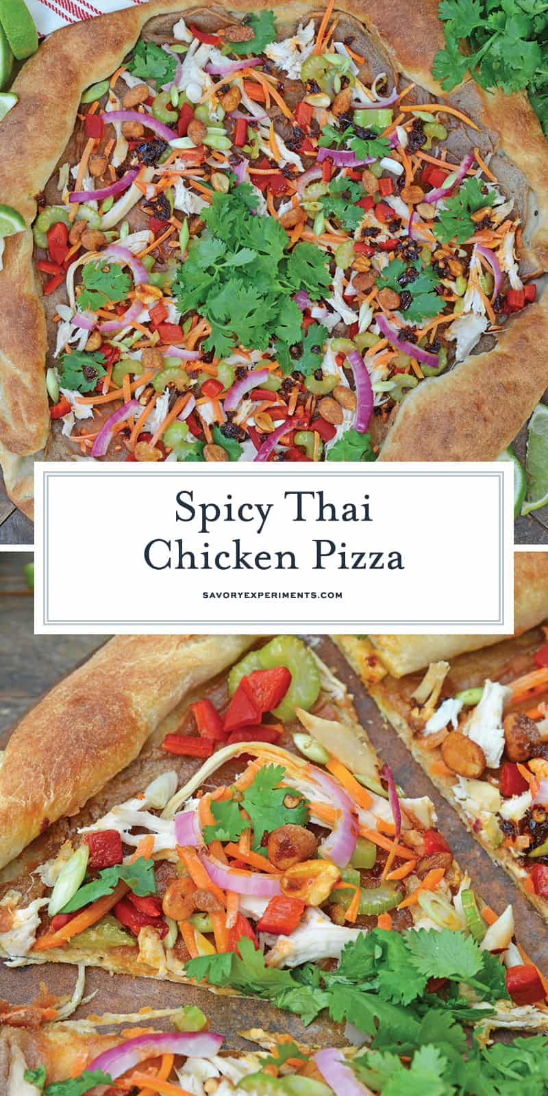 Spicy Thai Chicken Pizza uses a rich peanut satay sauce with shredded chicken, colorful vegetables and topped with sweet honey roasted peanuts and spicy chili oil. #thaichicken #homemadepizza www.savoryexperiments.com
