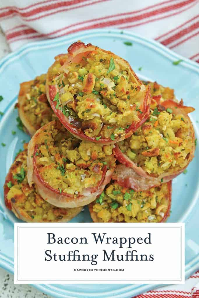 Bacon Wrapped Stuffing Muffins will become your favorite stuffing for Thanksgiving recipe. Who doesn't love stuffing with bacon?! #stuffingrecipe #stuffingforthanksgiving #stuffingmuffins www.savoryexperiments.com