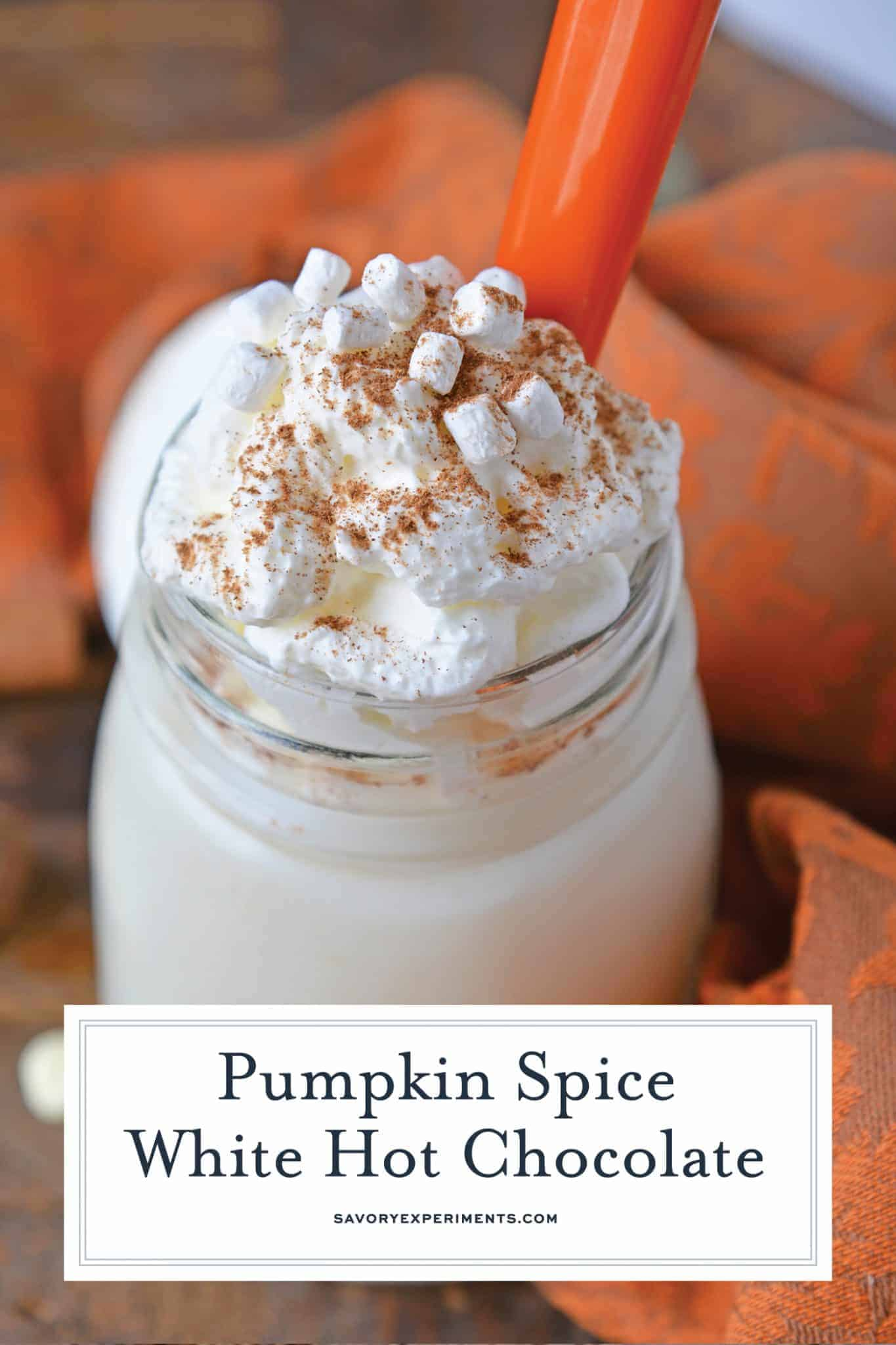 Pumpkin Spice Hot Chocolate is the perfect combination of white hot chocolate and pumpkin pie spice. The best hot chocolate recipe for fall! #pumpkinspicehotchocolate #hotchocolaterecipes #pumpkinpiespice www.savoryexperiments.com