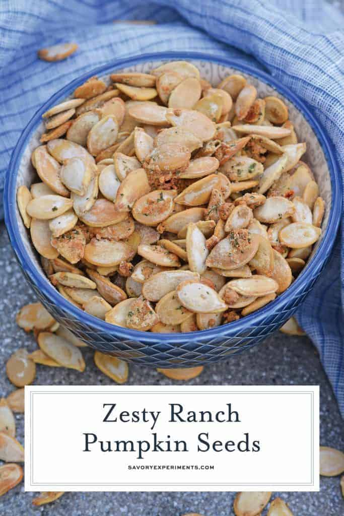 Zesty Ranch Pumpkin Seeds for Pinterest
