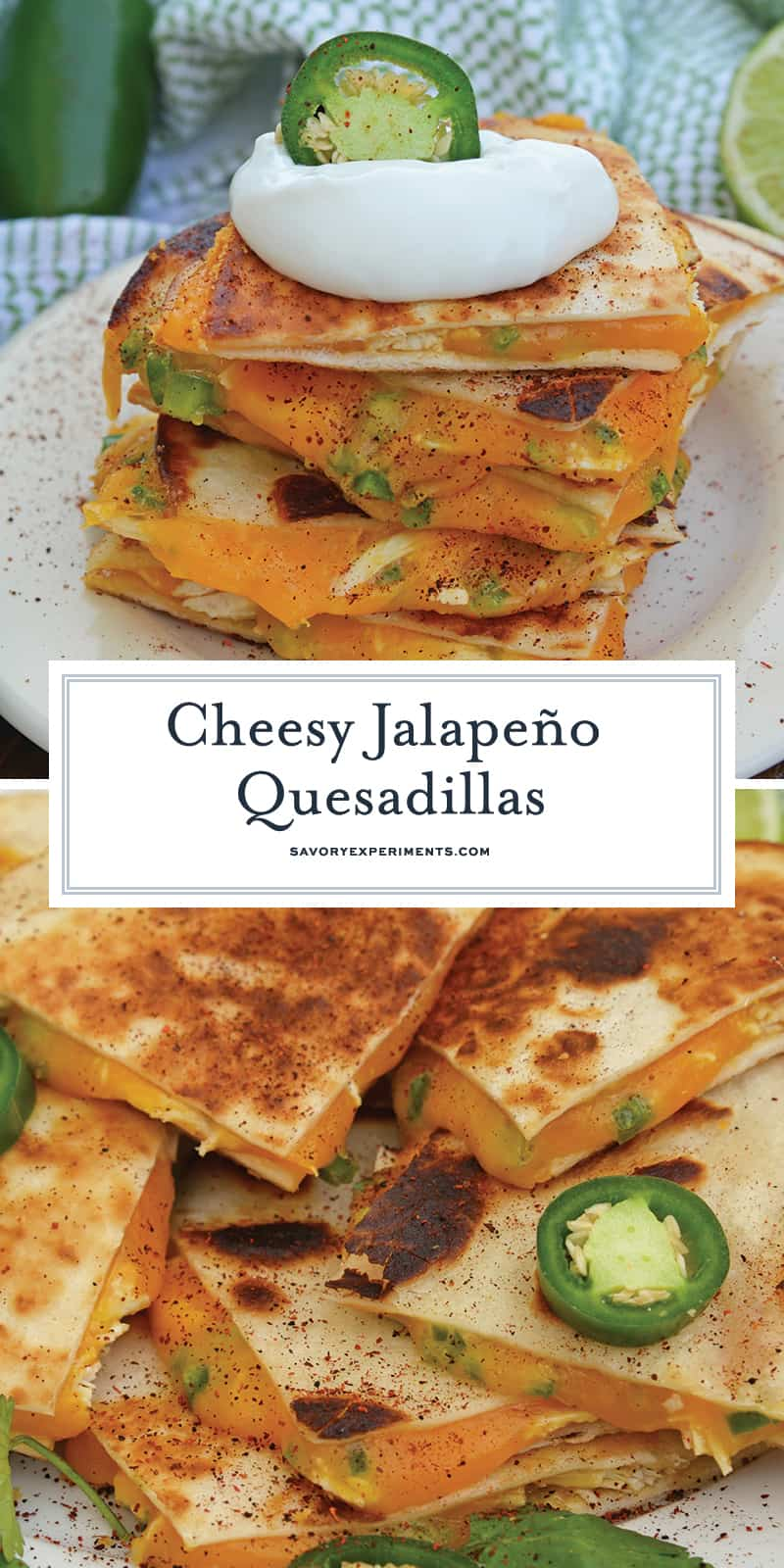 Cheesy, spicy and shareable Cheesy Jalapeño Quesadillas are the gooey appetizer everyone loves. Stacked with cheddar cheese, fresh jalapeños and shredded chicken, they are ready in just 10 minutes! #cheesequesadillas www.savoryexperiments.com