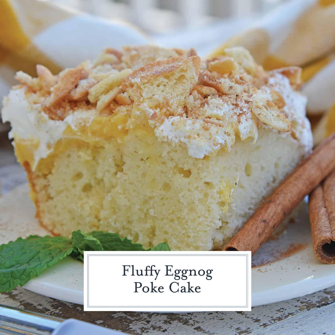 Eggnog Poke Cake Recipe Recipes That Use Eggnog