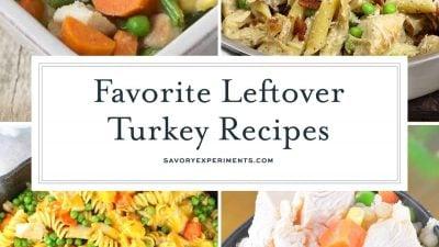 favorite leftover turkey recipes