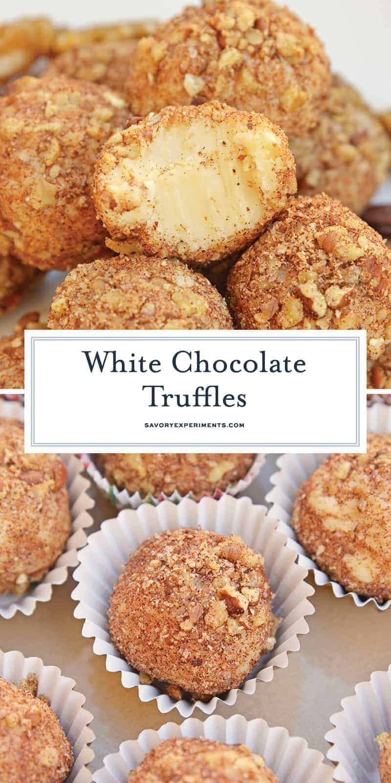 White Chocolate Truffles are an easy truffle recipe made with just a handful of ingredients. Creamy white chocolate rolled in toasted pecans, cinnamon and nutmeg. #whitechocolatetruffles #easytrufflerecipe www.savoryexperiments.com