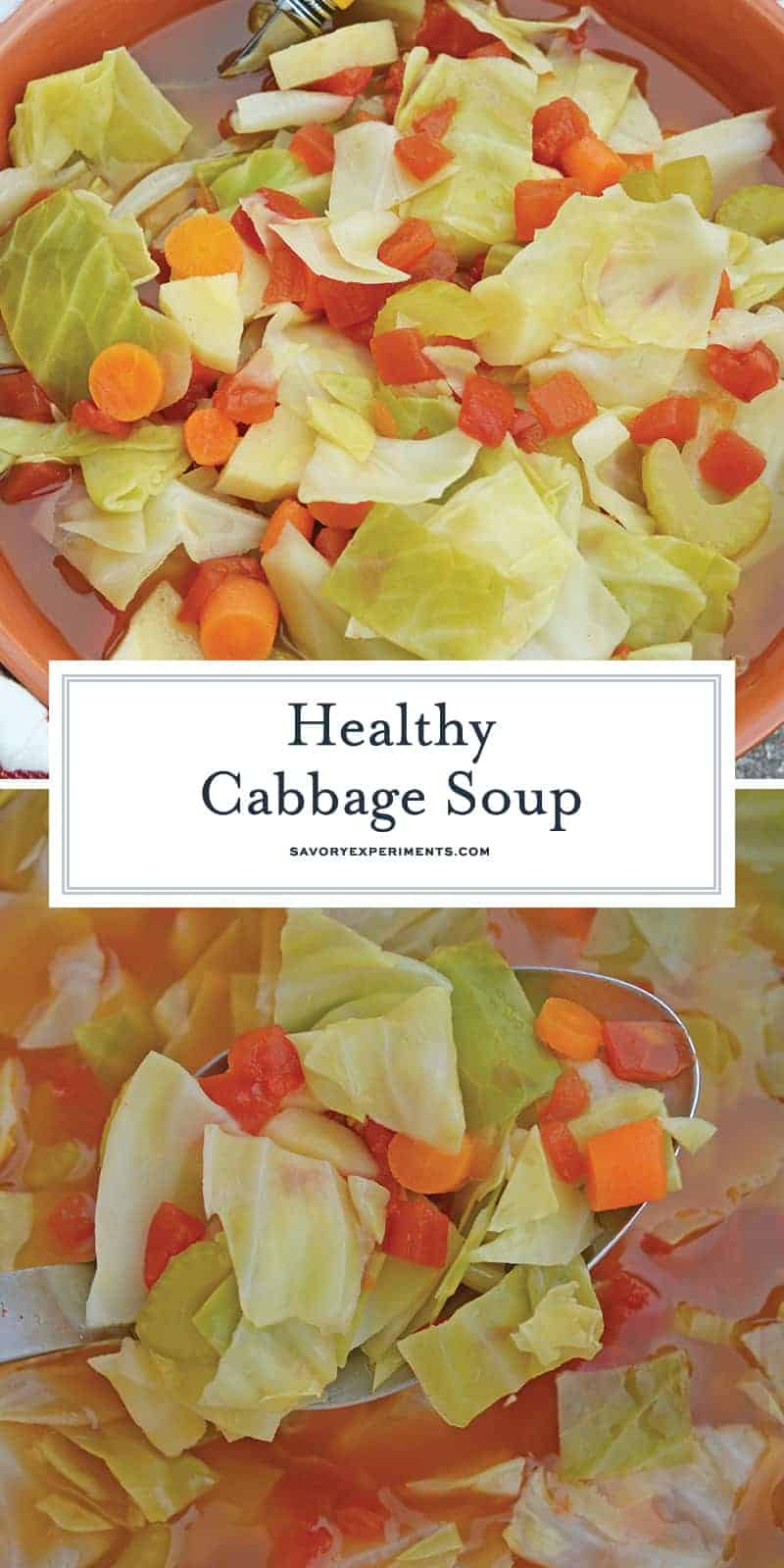 This healthy cabbage soup is a flavorful version of the weightloss wonder soup and can be used for the cabbage soup diet or as a healthy meal anytime! #cabbagesoupdiet #weightlosswondersoup #vegetablesoup www.savoryexperiments.com