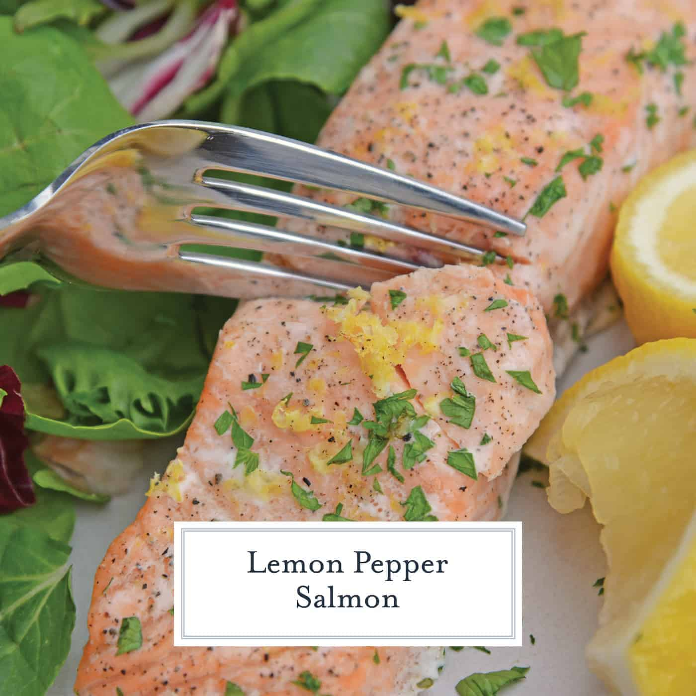 Lemon Pepper Salmon is a classic healthy salmon recipe. Made with fresh ingredients, it's also an easy salmon recipe that everyone will love! #lemonpeppersalmon #easysalmonrecipes #healthysalmonrecipes www.savoryexperiments.com
