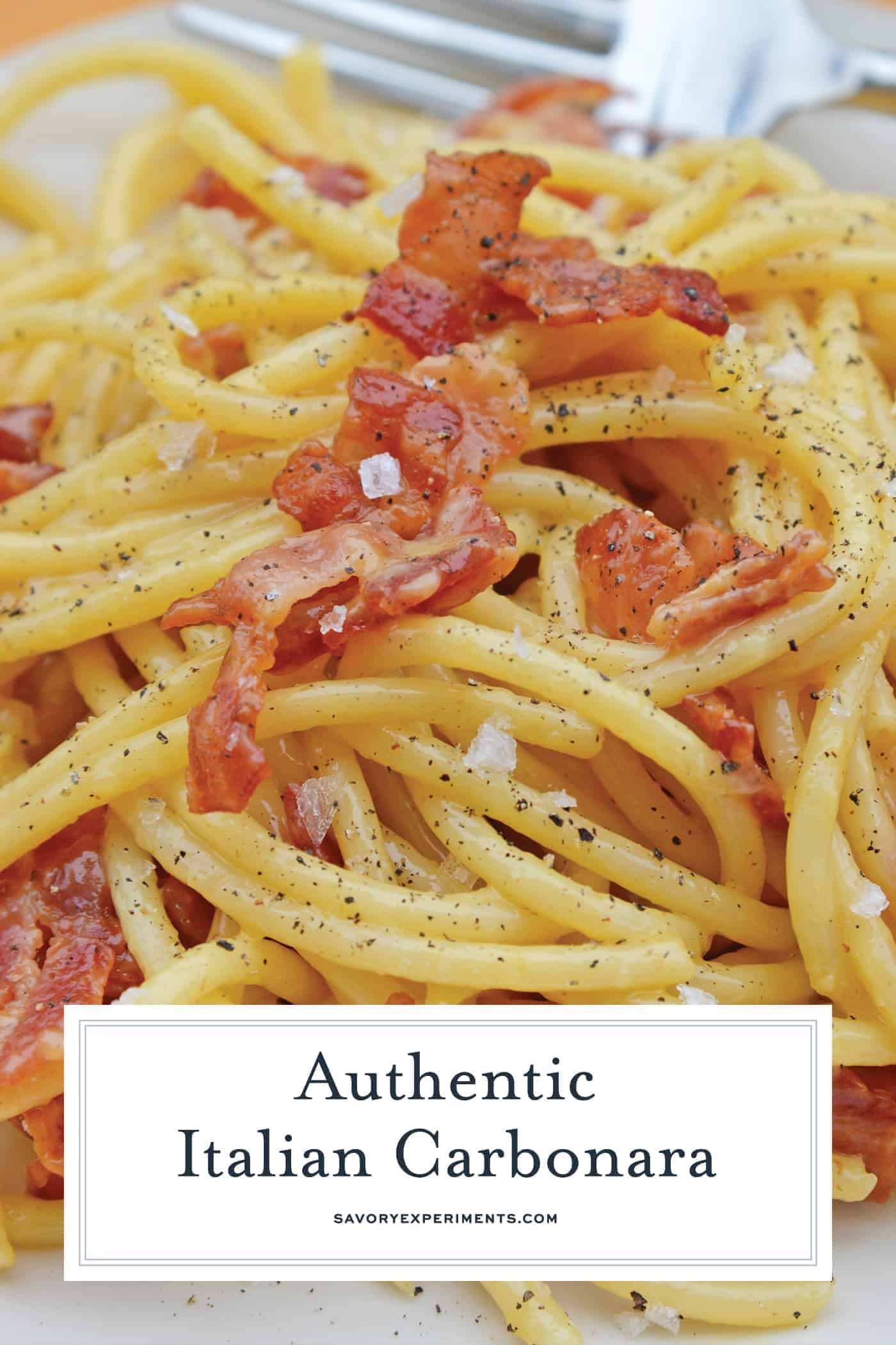 Authentic Carbonara is an easy Italian pasta recipe using eggs, cheese and bacon. This is an easy carbonara recipe that any home cook can feel confident in making! #easycarbonara #spaghetticarbonara #authenticcarbonara www.savoryexperiments.com
