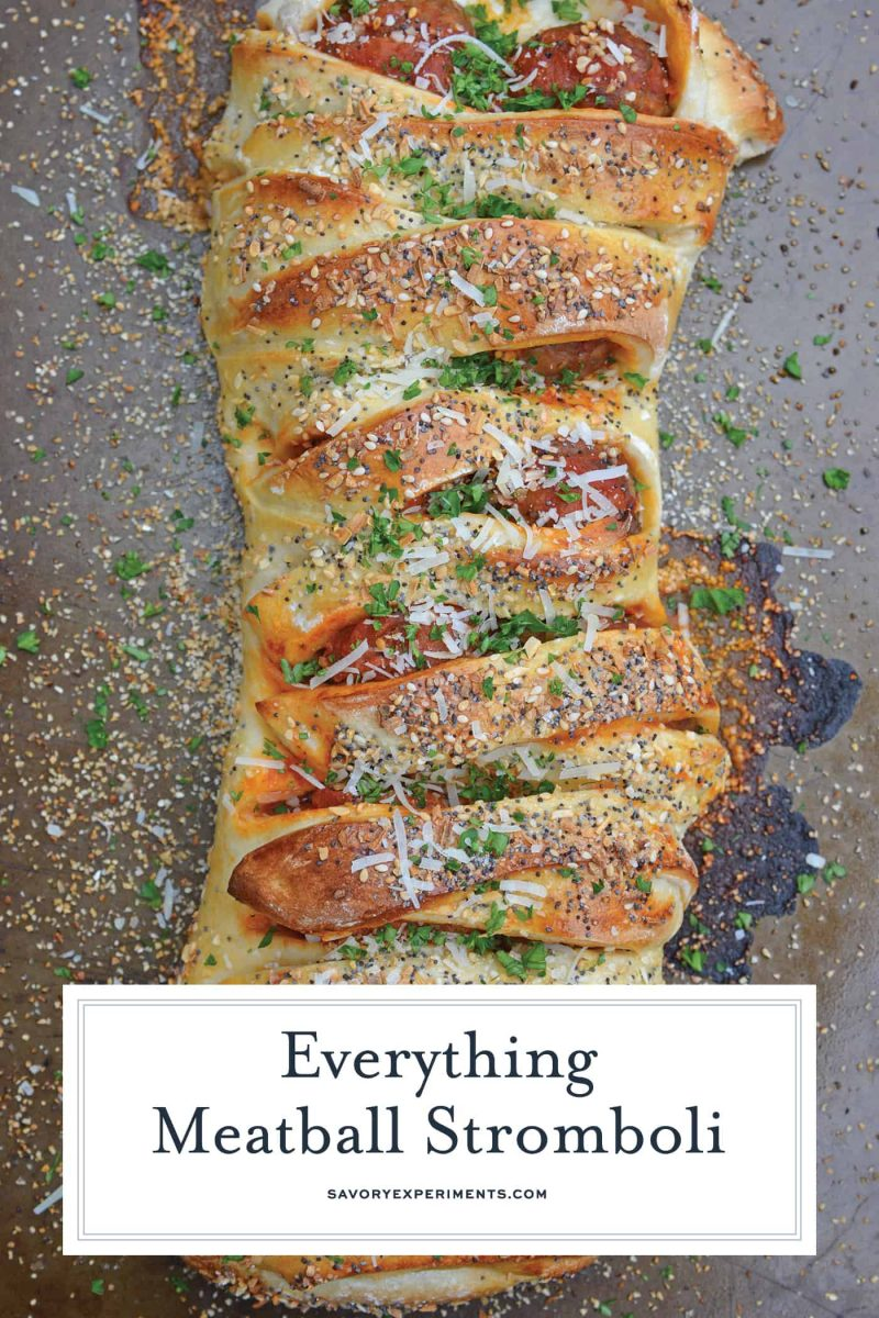 Everything Meatball Stromboli is meatballs, marinara sauce and cheese wrapped in pizza dough topped with everything bagel seasoning. An easy weeknight meal recipe!#howtomakestromboli #strombolirecipe #meatballstromboli www.savoryexperiments.com