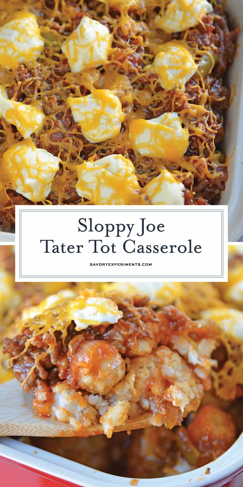 Sloppy Joe Tater Tot Casserole combines layers of crispy tater tots with homemade sloppy Joe mix, cream cheese and cheddar for the ultimate quick meal or party food! #tatertotcasserole #sloppyjoes www.savoryexperiments.com